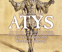 Guy de Mey as 'Atys' - with Les Arts Florissants and led by William Christie - Harmonia Mundi